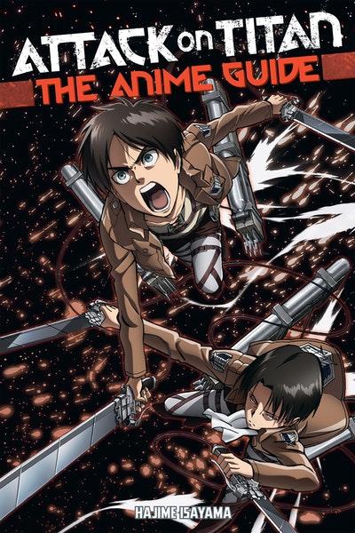 Attack On Titan Anime Guide