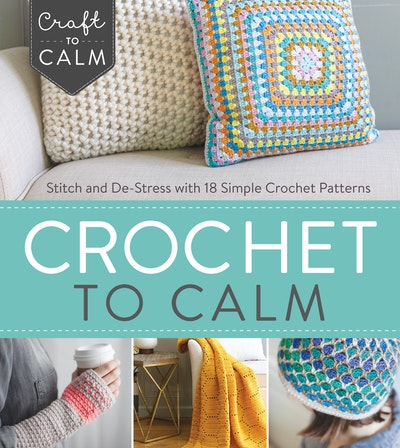 Crochet to Calm