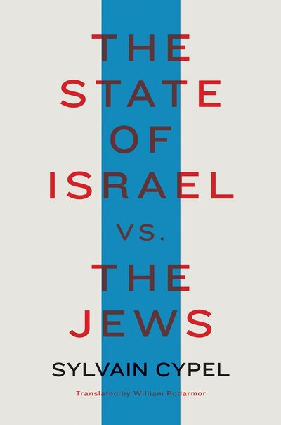 The State of Israel vs. the Jews