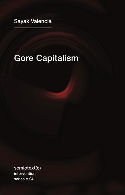 Gore Capitalism
