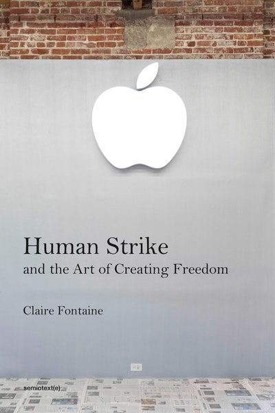 Human Strike and the Art of Creating Freedom