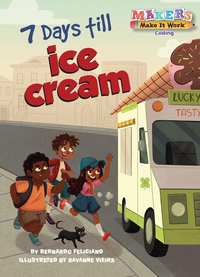7 Days till Ice Cream
