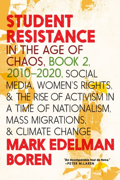 Student Resistance in the Age of Chaos Book 2, 2010-Now