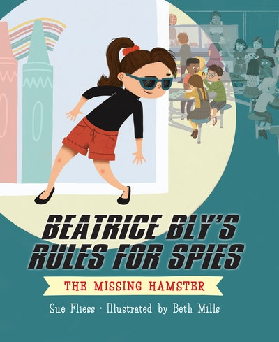 Beatrice Bly's Rules for Spies 1