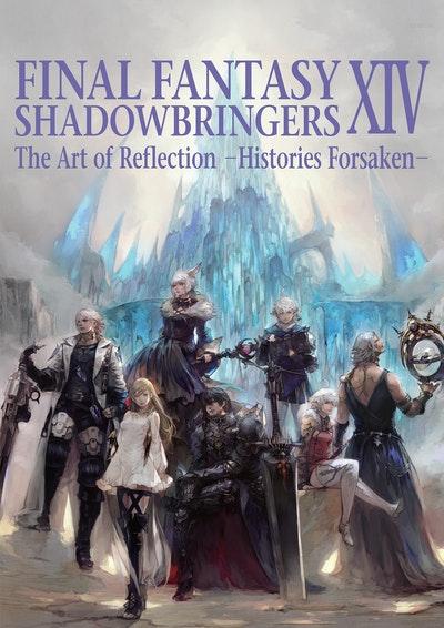 Final Fantasy XIV Shadowbringers -- The Art of Reflection -Histories Forsaken-