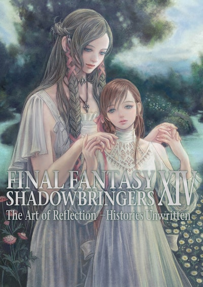 Final Fantasy XIV Shadowbringers -- The Art of Reflection -Histories Unwritten-