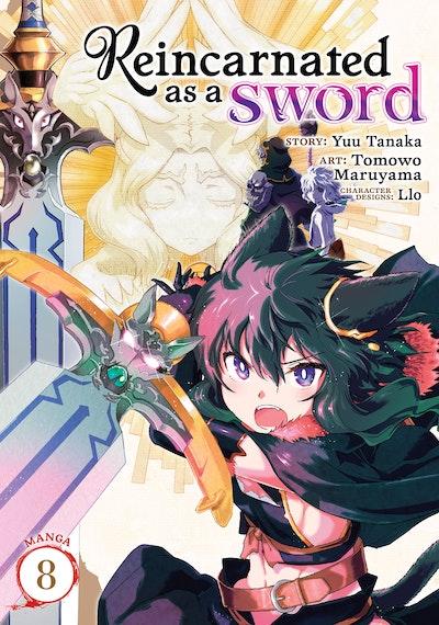 Reincarnated as a Sword (Manga) Vol. 8