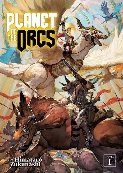 Planet of the Orcs (Light Novel) Vol. 1