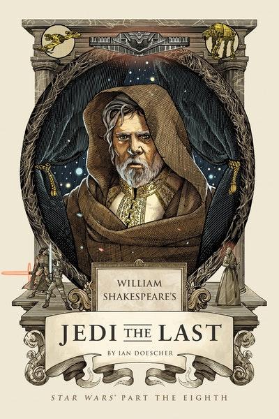 William Shakespeare's Jedi The Last