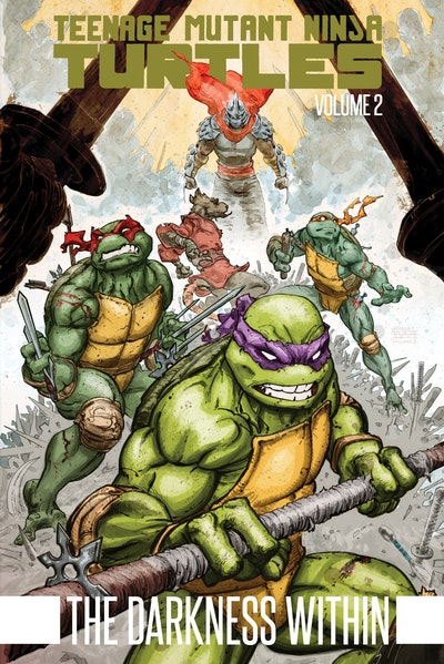 Teenage Mutant Ninja Turtles, Vol. 2 The Darkness Within
