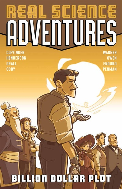 Atomic Robo Presents Real Science Adventures Billion Dollar Plot