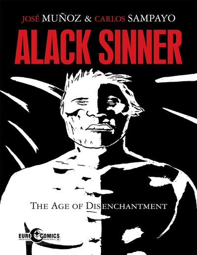 Alack Sinner The Age Of Discontentment