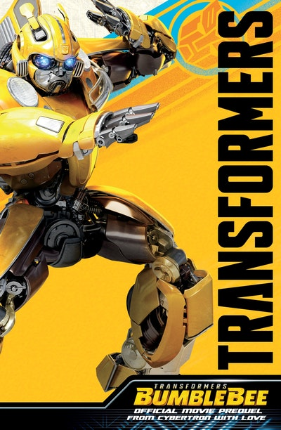 Transformers Bumblebee Movie Prequel By John Barber Penguin Books