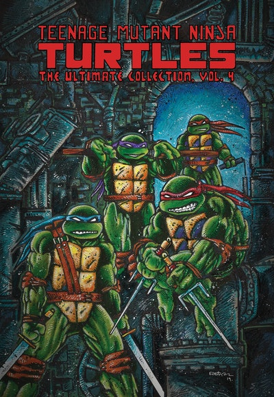 Teenage Mutant Ninja Turtles The Ultimate Collection, Vol. 4