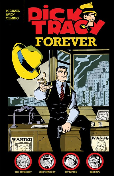 Dick Tracy Forever