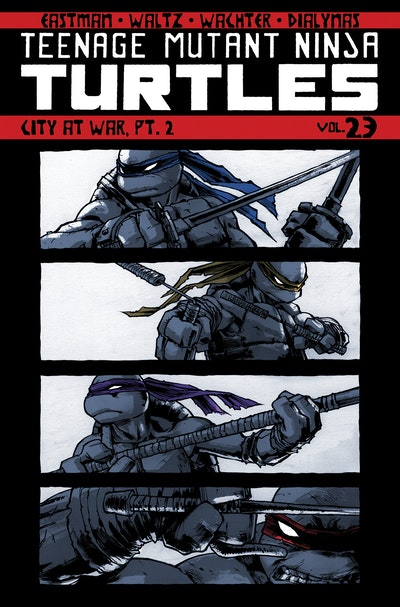 Teenage Mutant Ninja Turtles Volume 23 City At War, Pt. 2