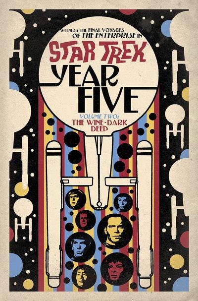 Star Trek Year Five - The Wine-Dark Deep (Book 2)