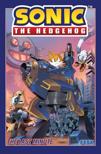 Sonic The Hedgehog, Vol. 6 The Last Minute