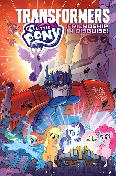 My Little Pony/Transformers  Friendship in Disguise