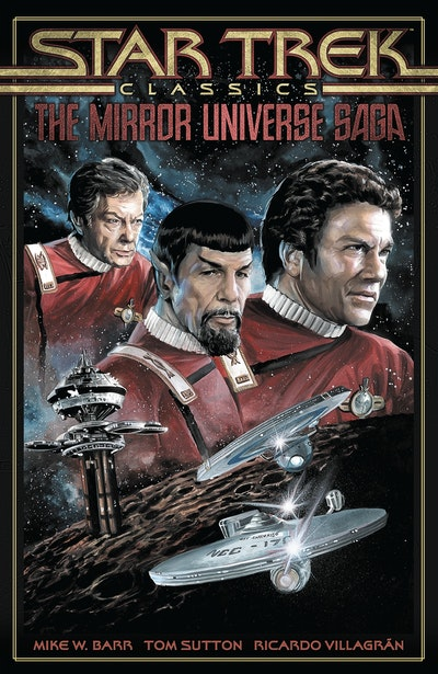 Star Trek Classics The Mirror Universe Saga