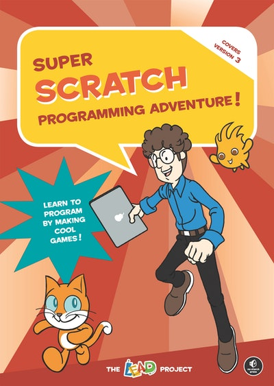 Super Scratch Programming Adventure! (Scratch 3)
