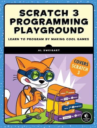 Scratch Programming Playground, 2nd Edition (Scratch 3)