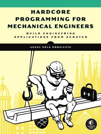 Hardcore Programming for Engineers
