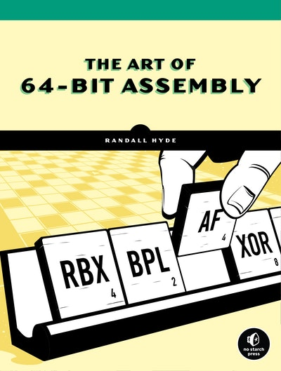 The Art of 64-Bit Assembly, Volume 1