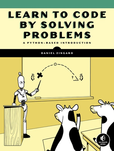 Learn to Code by Solving Problems