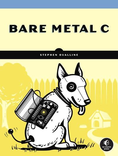 Bare Metal C