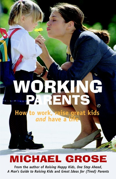 Working Parents (Revised Edition)