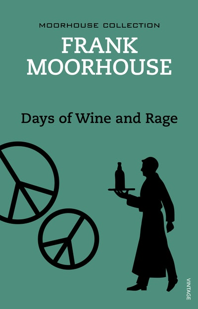 Days of Wine and Rage