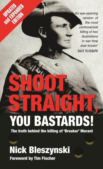 Shoot Straight, You Bastards!