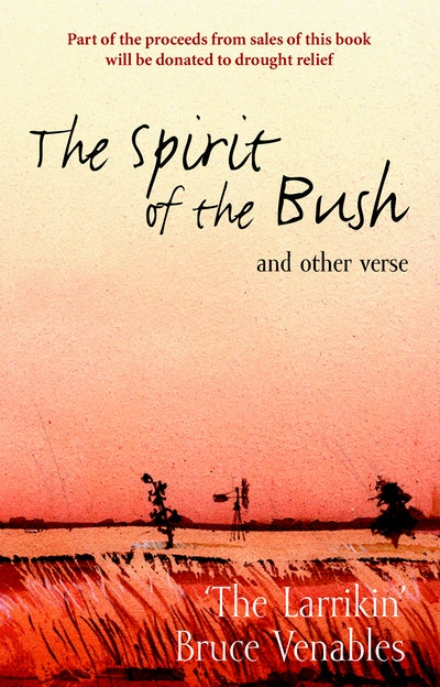 The Spirit Of The Bush