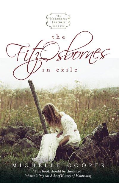 The Montmaray Journals 2: The Fitzosbornes In Exile