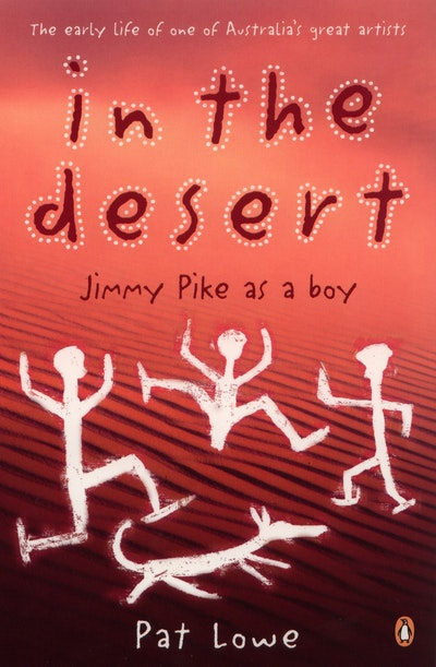 In the Desert: Jimmy Pike As a Boy