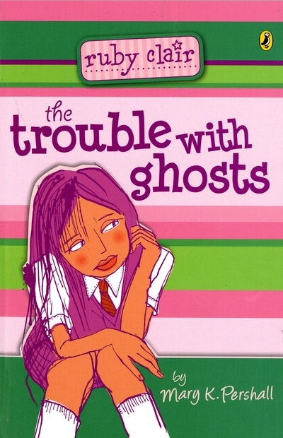 Trouble with Ghosts: Ruby Clair