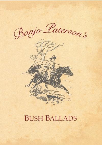 Banjo Paterson's Bush Ballads