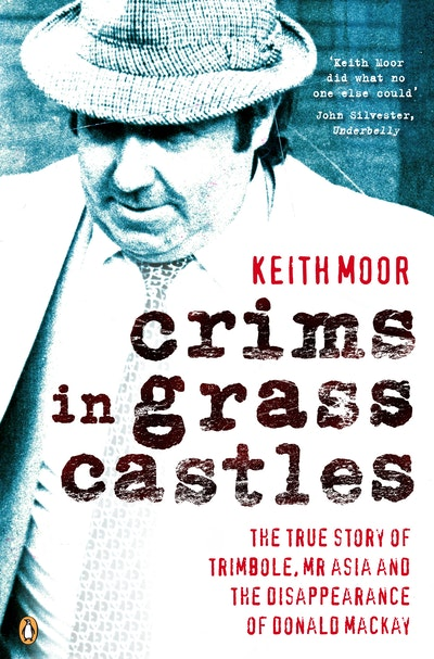 Crims in Grass Castles