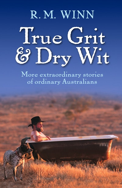True Grit & Dry Wit