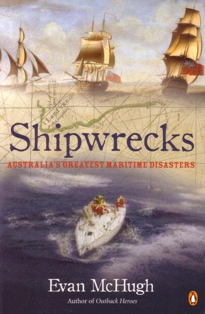 Shipwrecks: Australia's Greatest Maritime Disasters