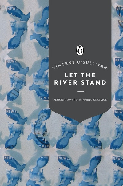 Let the River Stand (Penguin Award Winning Classics)
