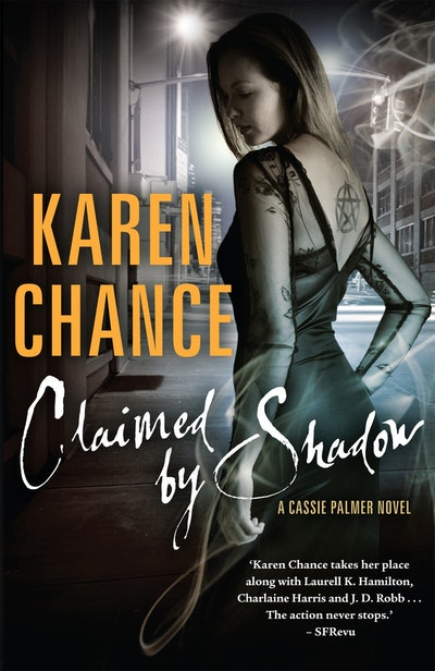 Claimed by Shadow: A Cassie Palmer Novel Volume 2