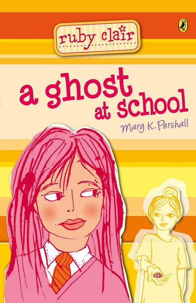 Ruby Clair: A Ghost at School
