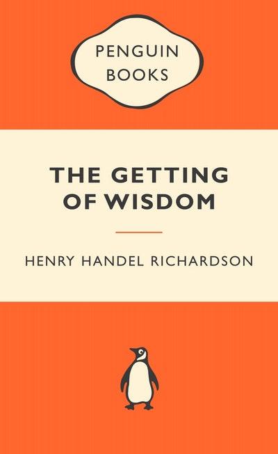 The Getting of Wisdom Popular Penguin