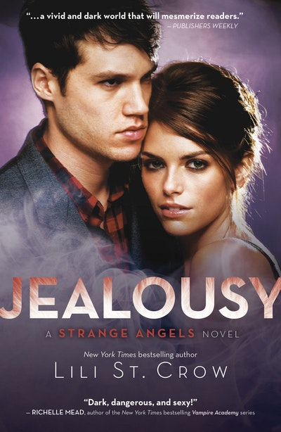 Jealousy: Strange Angels Volume 3