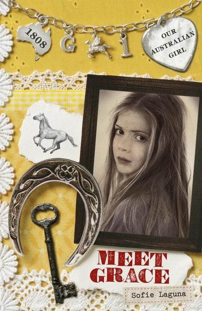 Our Australian Girl: Meet Grace (Book 1)