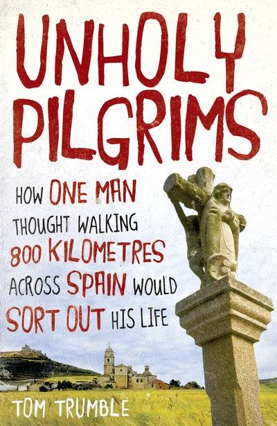 Unholy Pilgrims