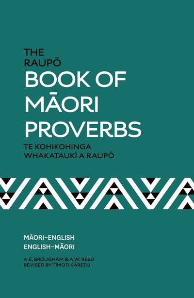 The Raupō Book of Māori Proverbs