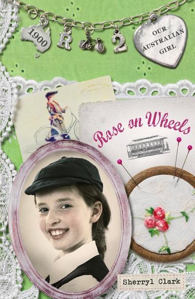 Our Australian Girl: Rose on Wheels (Book 2)